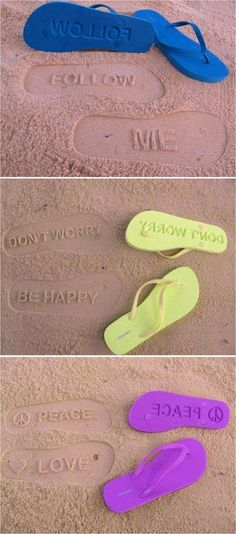Inspiration in every step :) A different kind of flip flops to walk on the beach, and let your messages remain on sand... So cute!