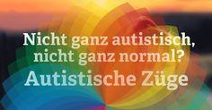 "Not quite autistic, not quite ""normal"": Autistic traits are the . Not entirely autistic, not quite ""normal"": Autistic traits are the fringe zone of the autism spectr Autistic Traits, Kindergarten Portfolio, Science Education, Autism Awareness, First Grade, My Passion, Language, Motivation, Armin"