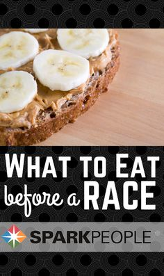 Best Foods for Runners before a Race. GREAT info on foods to add to your diet before your big workout!