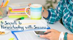 5 Secrets to Homeschooing with Success