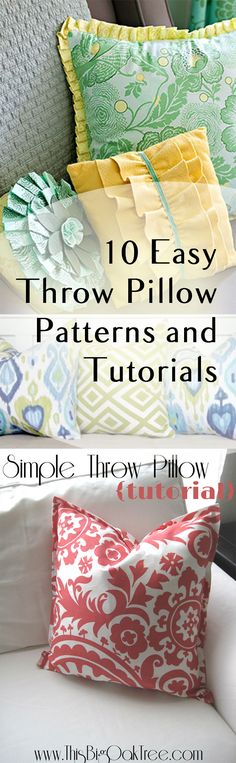 10 Easy DIY Throw Pillow Patterns.  Cute designs, patterns and tutorials.