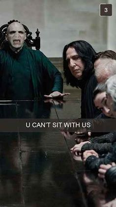 """U can't sit with us: (Been there) Snapchats From Harry Potter @luciarose42"