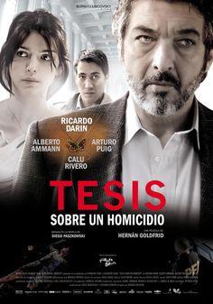TESIS SOBRE UN HOMICIDIO (Argentina, 2012) Direccion: Hernán Goldfrid. Actores: Ricardo Darín, Alberto Ammann, Calu Ribeiro, Arturo Puig.