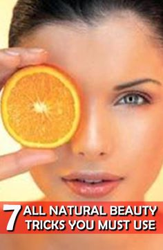 Seven All Natural Beauty Tricks You Must Use