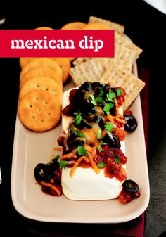 Mexican Dip – This savory dip can be ready in just 6 minutes, making it a perfect appetizer to serve to unexpected guests!