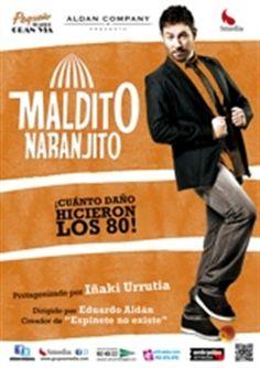 Maldito Naranjito. Obra de teatro de los años 80.