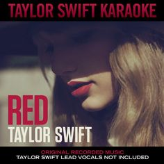 Taylor Swift: Red (Karaoke) - 2012.