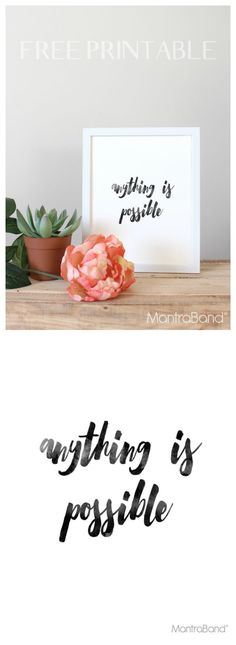 Anything Is Possible - free printable wall decor
