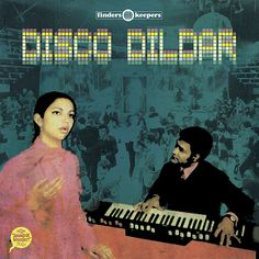 Disco Dildar by Various Artists, available now at finderskeepersrecords.com!