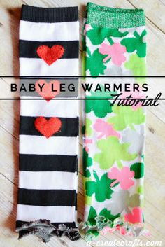 How to make adorable baby leg warmers!  Love these!!