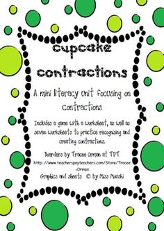 This is a mini literacy unit focusing on contractions. There are 4 aspects in this literacy pack. - Build a cupcake contraction game/literacy s...