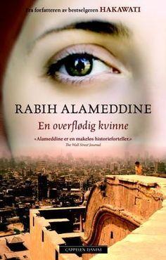 """""""En overflødig kvinne"""" av Rabih Alameddine Roman, Beirut, Reading, Movie Posters, Movies, Films, Film Poster, Reading Books, Cinema"""