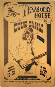 Doug Sahm at Texas Opry House in Houston, TX. 1976 (Dec. 19th & 20th). Band Posters, Music Posters, Austin Music, Texas Music, Country Concerts, Lone Star State, Old Music, Monster Party, Concert Posters
