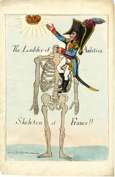 "Political satire: Napoleon climbing up a headless skeleton, the ""Skeleton of France"", to reach a crown.  June 1803  Hand-coloured etching"