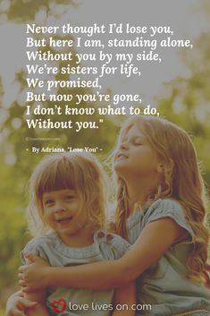 Top Inspiring Quotes About Sisters My Sister Quotes In Hindi – Change Badass Live Missing My Sister Quotes, Sister Bond Quotes, Sister Quotes In Hindi, Loss Of A Sister, I Miss My Sister, Sister Poems, Best Friend Quotes, Sister Sayings, Crazy Sister