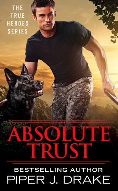 Spotlight: Absolute Trust by Piper J Drake