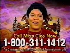 The Legend Of Miss Cleo The average psychic hotline worker in 1999 made more than I do. Right In The Childhood, 90s Childhood, Childhood Memories, Call Me Now, Call Her, Psychic Hotline, It's Over Now, Back In My Day, 90s Nostalgia