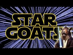 'Star Goats', A Yelling Goats Version of 'The Imperial March' Theme Song From 'Star Wars'     I love these goat songs