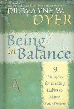 In this inspirational book, best-selling author/lecturer Wayne W. Dyer shows you how to restore balance in your life by offering 9 principles for realigning your thoughts so that they correspond to your highest desires.. This book is dedicated to the idea that we're a vital component of the creative process & have w/in ourselves the wherewithal to create all that we want if we recognize & revise out-of-balance thought.