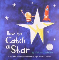 How to Catch a Star di Oliver Jeffers, http://www.amazon.it/dp/0007150342/ref=cm_sw_r_pi_dp_8Arstb08YRFMW