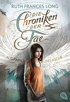 Die Chroniken der Fae - Aus Papier und Asche (Die Chronik... https://www.amazon.de/dp/3570310337/ref=cm_sw_r_pi_dp_x_L2rdyb1M9FJ2N