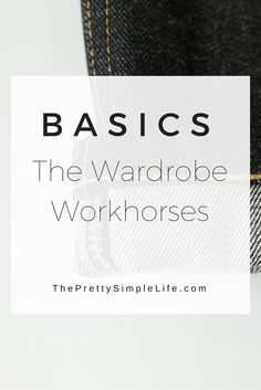 Basics are such a key element to any capsule wardrobe. Read more here on what mine are and why. || ThePrettySimpleLife.com