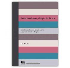 VŠUP kniha Funkcionalismus, design, škola, trh Chart, Design