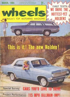 HD Magazine test Vintage Labels, Vintage Posters, Vintage Cars, Retro Advertising, Vintage Advertisements, Holden Australia, Australian Cars, Car Brochure, Car Car