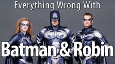 Everything Wrong With Batman & Robin