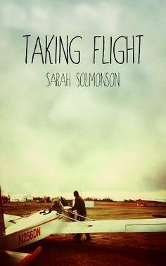 Taking Flight by Sarah Solmonson, http://www.amazon.com/gp/product/B009T631WA/ref=cm_sw_r_pi_alp_6Qp3qb0YDCYKJ