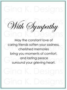with sympathy digital stamp images Sympathy Verses, Sympathy Notes, Sympathy Card Messages, Greeting Card Sentiments, Words Of Sympathy, Condolence Messages, Les Sentiments, Sympathy Greetings, Handmade Sympathy Cards