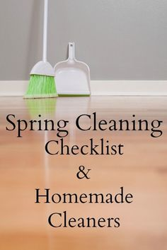 Spring Cleaning Checklist and Homemade Cleaners - We Got Real