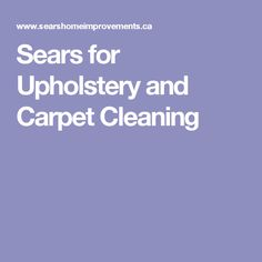 Sears for Upholstery and Carpet Cleaning