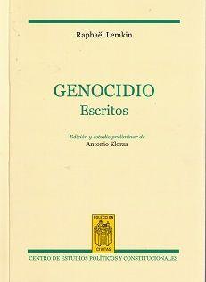 Genocidio : escritos / Raphaël Lemkin.    Centro de Estudios Políticos y Constitucionales, 2015
