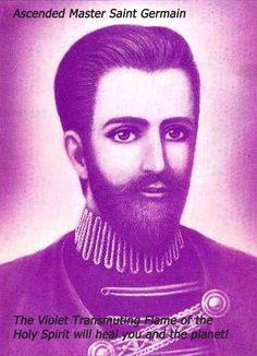 Ascended Master Saint Germain and the Violet Transmuting Flame of the Holy Spirit