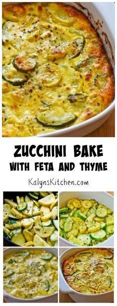 When you've got zucchini piled all over the kitchen counter, this Zucchini Bake with Feta and Thyme is a delicious way to use it. #Vegetarian #LowCarb #GlutenFree [from KalynsKitchen.com]