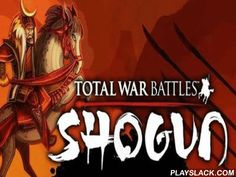 """Total War Battles: Shogun  Android Game - playslack.com , Total War Battles is a magnificent strategy from """"SEGA"""" full with tactics and economic element. Take part in improvement and transactions in times of ancient Japan. The game design captures the feeling of those times very well. Take part in poem attempt for quality in ancient Japan. The gameplay is quite lengthened , and has a capability for at least 10 hrs of compete. make your body, upgrade armaments, hire mercenaries, samurai…"""