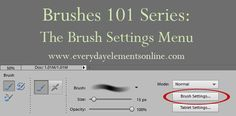 Using/Changing the Brush Settings Menu in Photoshop and PSE