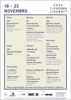 Confira o que acontece essa semana na Casa da Cultura de Paraty, de 18/11 a 23/11.  #CasaDaCulturaParaty #exposição #fotografia #música #cultura #arte #turismo #Paraty #PousadaDoCareca