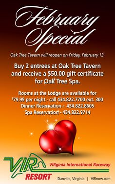 Make Valentine's Day special with this offer from Oak Tree Tavern and Oak Tree Spa. Oak Tree Tavern will be reopening on February 13, 2015. Lodging available onsite for $79.00 per night plus tax.