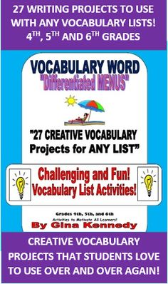 """YOUR STUDENTS WILL LOVE THESE VOCABULARY PROJECTS, NOTHING LIKE YOU'VE SEEN BEFORE, CREATIVE AND FUN! Take a vacation from the usual vocabulary word list projects and try the """"Vocabulary Vacation Differentiated Menus"""" that include 27 creative and challenging projects to use with ANY vocabulary word list in ANY subject area.  You can choose one project for each week for the entire class or you can use the entire menu. $"""