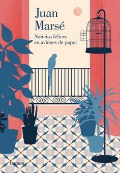 """""""Noticias felices en aviones de papel"""" de Juan Marsé. Es un día cualquiera de un verano de finales de los años ochenta, y Bruno, con quince años recién cumplidos, sube a desgana los peldaños de una escalera; arriba, en el segundo piso, le espera la señora Pauli, una viejecita que aun lleva los labios pintados de carmín...N MAR not. 9/12/2014"""