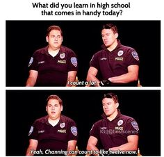 I look at Channing and I see dumb, for reals