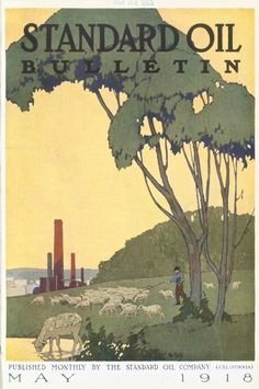 Standard Oil Bulletin, May Art by Stanley McNeill More Standard Oil Covers at Tenth Letter of the Alphabet Standard Oil, Thing 1, Illustrations And Posters, Magazine Covers, California, Landscape, February 1, Painting, Alphabet