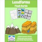 Landforms Flash Cards -3 sets of Flash Cards to teach, practice, and assess your students' knowledge of Landforms.Set 1 includes color pictures...