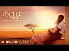 AFRICAN WOMEN IN CINEMA BLOG: Amma Asante's 'A United Kingdom' (Official Trailer)