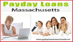 Payday Loans Massachusetts: Perfect financial option for needy peoples