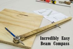 Incredibly Easy Beam Compass