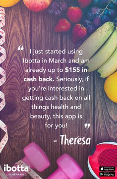 Up To 40% Back On Health & Beauty Essentials with Ibotta. Step 1: Start with Ibotta to get cash back on top health & beauty apps - all in one place!  Step 2: Order your favorite health and beauty supplies from apps like Jet.com and eBay. Step 3: Pamper yourself at the spa through Groupon Step 4: Eat and feel great with Thrive Market Step 5: Cash out using Venmo, Paypal or a gift card!