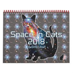 """Perhaps you've heard of Cats In Space? I now present """"Space In Cats"""". Experience 2018 with every month displaying a cute cat filled with colorful galaxies, nebula, stars, and deep space vistas. Fantastic, futuristic felines! These calendars are available in 2 sizes (medium & small). Over 3000 products at my Zazzle online store. Open 24/7 World wide! This design is exclusively @  http://www.zazzle.com/greg_lloyd_arts*?rf=238198296477835081"""